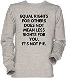 Vendax Equal Rights For Others Does Not Mean Less Rights For YouUnisexo Sudadera Gris